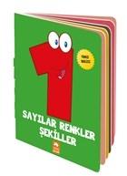 Bebeğimin İlk Sözlüğü - Sayılar Renkler Şekiller