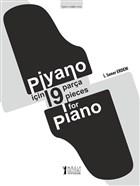 Piyano İçin 19 Parça - 19 Pieces for Piano