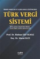 Örnek Sorularla ve Açıklamalı Çözümlerle Türk Vergi Sistemi