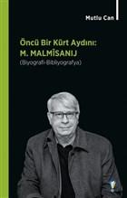 Öncü Bir Kürt Aydını: M. Malmisanij