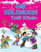 Kış Eğlencesi Tatil Kitabı
