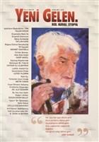 Yeni Gelen Dergisi Yıl : 4 Sayı: 39