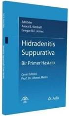 Hidradenitis Suppurativa - Bir Primer Hastalık