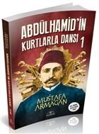 Abdülhamid'in Kurtlarla Dansı 1