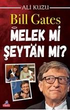 Bill Gates Melek mi Şeytan mı?