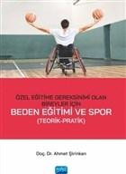 Özel Eğitime Gereksinimi Olan Bireyler İçin Beden Eğitimi ve Spor