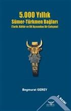 5.000 Yıllık Sümer-Türkmen Bağları