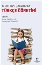 İki Dilli Türk Çocuklarına Türkçe Öğretimi