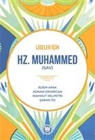 Liseler İçin Hz. Muhammed (SAV)
