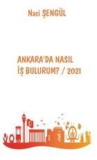 Ankara'da Nasıl İş Bulurum? / 2021