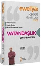 2022 KPSS Evveliyat Lisans Genel Kültür Vatandaşlık Video Çözümlü Soru Bankası