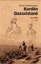 Kurden Qazaxistane - Gelen Ku Li Welate Xwe Digere