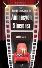 Öyle Bir Geçer Zaman ki: Animasyon Sineması