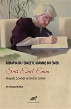 Romanya'da Türkçeye Adanmış Bir Ömür Şair Emel Emin