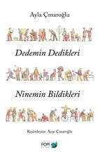Dedemin Dedikleri Ninemin Bildikleri
