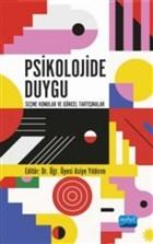 Psikolojide Duygu - Seçme Konular ve Güncel Tartışmalar