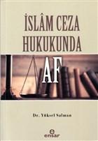 İslam Ceza Hukukunda Af
