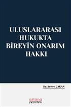 Uluslararası Hukukta Bireyin Onarım Hakkı