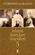 İslami Hareket Öncüleri 5