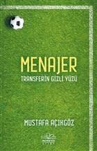 Menajer - Transferin Gizli Yüzü