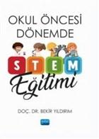 Okul Öncesi Dönemde STEM Eğitimi