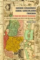 Habsburg Serhaddindeki Osmanlı Garnizonlarının Finansmanı