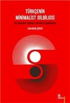 Türkçenin Minimalist Dilbilgisi