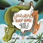 Dinozorlar Kuru Yemiş Yemez