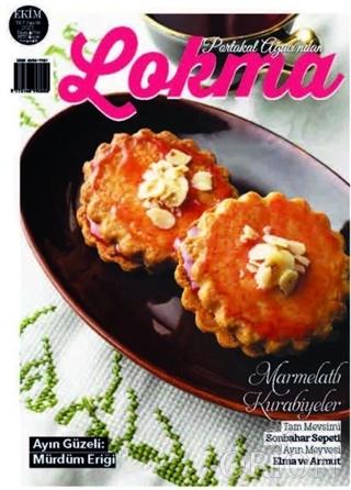 Lokma Aylık Yemek Dergisi Sayı: 83 Ekim 2021