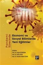 Pandemi Sürecinde Ekonomi ve Sosyal Bilimlerde Yeni Eğilimler