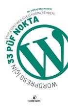 Etkileşimli Web Sitesi Kurma Rehberi: Wordpress İçin 33 Püf Nokta