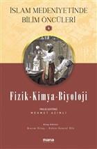 Fizik - Kimya - Biyoloji - İslam Medeniyetinde Bilim Öncüleri 4