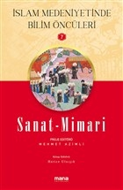 Sanat - Mimari - İslam Medeniyetinde Bilim Öncüleri 7