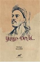 Yunus Der ki..