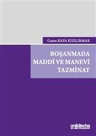Boşanmada Maddi ve Manevi Tazminat