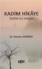 Kadim Hikaye