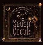 Ay'ı Seven Çocuk