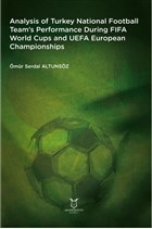 Analysis of Turkey National Football Team's Performance During FIFA World Cups and UEFA European Championships