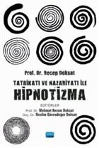 Tatbikatı ve Nazariyatı ile Hipnotizma