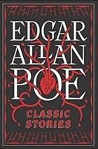 Edgar Allen Poe: Classic Stories