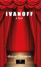 Ivanoff - A Play