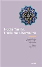 Hadis Tarihi, Usulü ve Literatürü