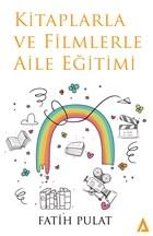 Kitaplarla ve Filmlerle Aile Eğitimi