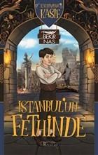 İstanbul'un Fethinde - Kahraman Kaşif