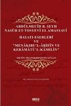 Abdülmecid B. Şeyh Nasuh Et-Tosyevi El Amasyavi - Hayatı-Eserleri ve