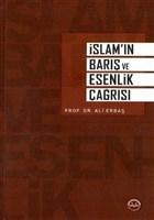 İslam'ın Barış ve Esenlik Çağrısı