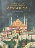Fethin Rüyası Osmanlı Şiirinde Ayasofya