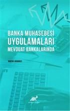 Banka Muhasebesi Uygulamaları Mevduat Bankalarında