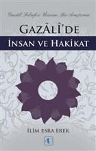 Gazali'de İnsan ve Hakikat