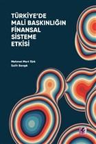 Türkiye'de Mali Baskınlığın Finansal Sisteme Etkisi